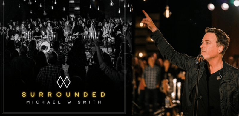 "Concierto ""Surrounded"" de Michael W. Smith"