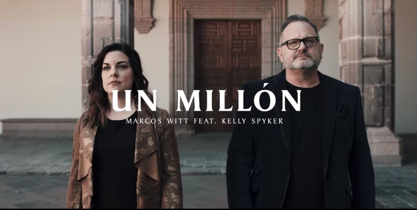 Marcos Witt lanza el tema «Un millón» acompañado de Kelly Spyker y Música Más Vida