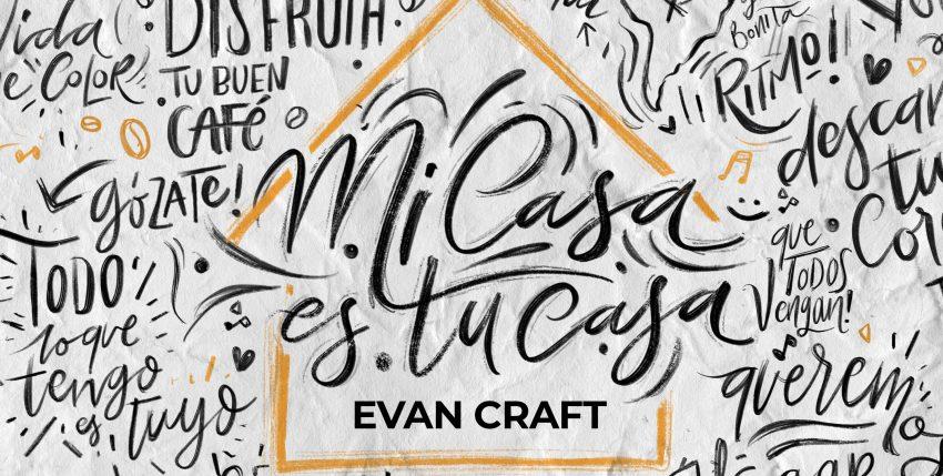 Evan Craft, Alex Campos – Mi Casa Es Tu Casa (Videoclip)