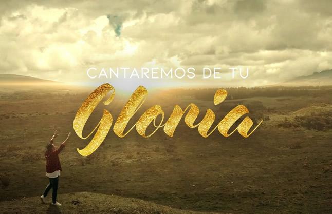 CANTAREMOS DE TU GLORIA